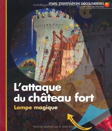 "<a href=""/node/19227"">L'attaque du château fort</a>"