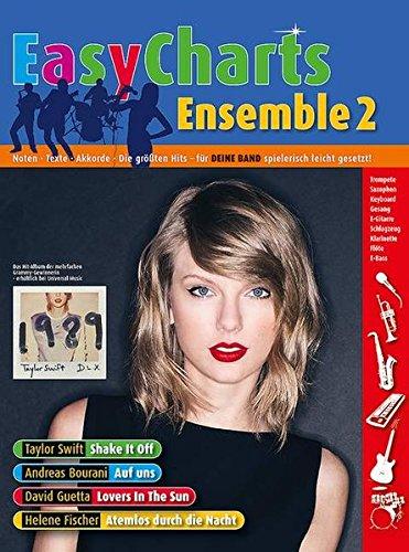 Easy Charts Ensemble: Noten - Texte - Akkorde - Die größten Hits - für DEINE BAND spielerisch leicht gesetzt!. Band 2. 3-4 Stimmen & Rhythm-Section. Partitur und Stimmen. (Music Factory)