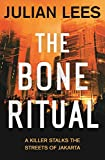 The Bone Ritual by Julian Lees front cover