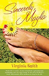 Sincerely, Mayla (Just As I Am Series #2) by Virginia Smith (2008-02-05)