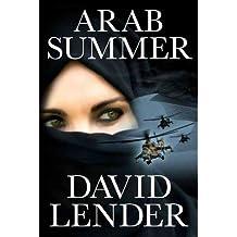 [(Arab Summer)] [ By (author) David Lender ] [January, 2013]