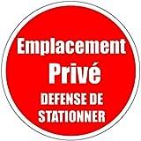 Panneau signalétique EMPLACEMENT PRIVE DEFENSE DE STATIONNER 20 cm plastifié avec supports aimantés et autocollant velcro
