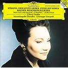R. Strauss: Vier letzte Lieder / Wagner: Wesendonck-Lieder