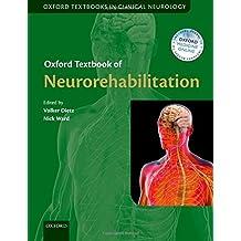 Oxford Textbook of Neurorehabilitation (Oxford Textbooks in Clinical Neurology)