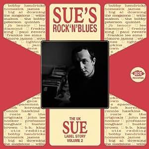 The UK Sue Label Story Vol.2: Sue's Rock 'n' Blues