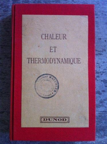 CHALEUR ET THERMODYNAMIQUE