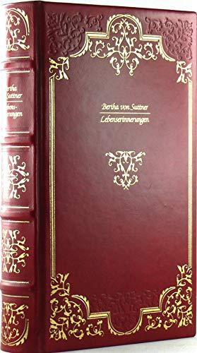 """Lebenserinnerungen. Edition Deutsche Bibliothek / """"The Hilliard Collection"""". Exklusiv-Ausgabe. Text folgt der Ausgabe Bertha von Suttner Lebenserinnerungen Stuttgart 1909."""