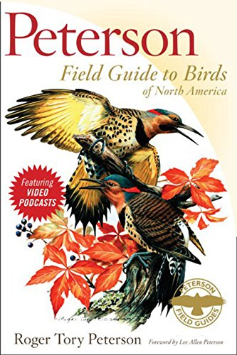Peterson Field Guide to Birds of North America (Peterson Field Guides)
