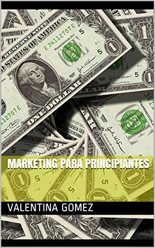 Marketing  para principiantes por Valentina Gomez
