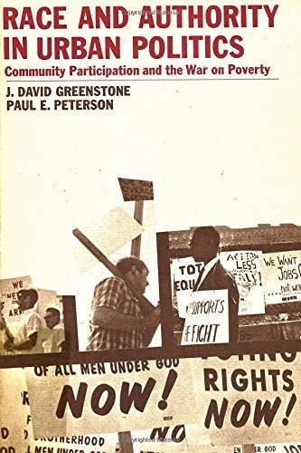 Race and Authority in Urban Politics by David J. Greenstone (1974-01-25)