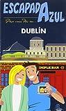 Escapada Azul Dublín