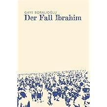Der Fall Ibrahim