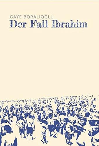 Buchseite und Rezensionen zu 'Der Fall Ibrahim' von Gaye Boralioglu