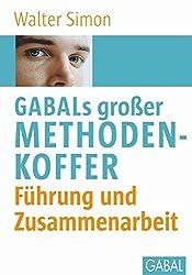 GABALs großer Methodenkoffer. Führung und Zusammenarbeit (Whitebooks)