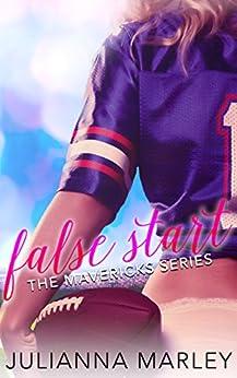 False Start (The Mavericks Series) by [Marley, Julianna]