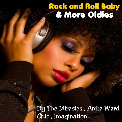 Rock and Roll Baby and More Oldies
