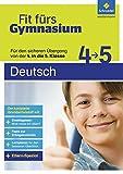 Fit fürs Gymnasium: Übergang 4 / 5 Deutsch