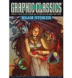 [{ Graphic Classics Volume 7: Bram Stoker - 2nd Edition (Revised) (Graphic Classics (Eureka) #07) - By Stoker, Bram ( Author ) Sep - 11- 2007 ( Paperback ) } ]
