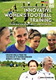 Innovative Womens Football / Soccer Training - Coordination, Adaptability and Technique