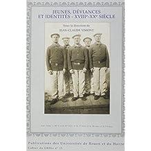 Jeunes, déviances et identités, XVIIIe-XXe siècles
