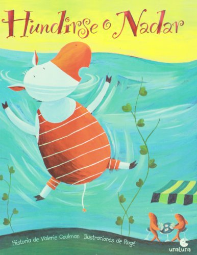 Hundirse O Nadar = Sink or Swim por Valerie Coulman