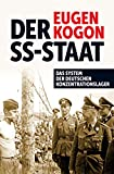 Der SS-Staat: Das System der deutschen Konzentrationslager - Eugen Kogon