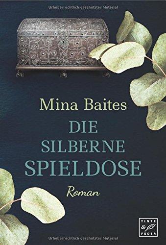 Baites, Mina: Die silberne Spieldose