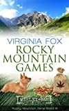 Rocky Mountain Games (Rocky Mountain Serie - Band 16)