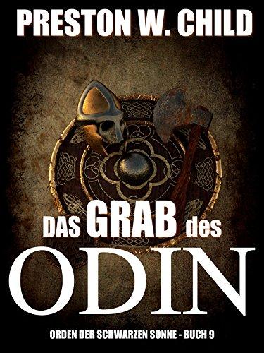 Das Grab des Odin (Orden der Schwarzen Sonne 9)