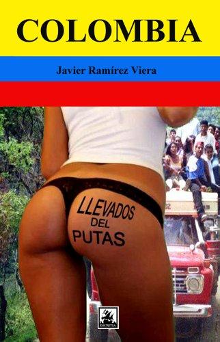 Llevados del putas por Javier Ramirez Viera