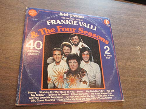 The Greatest Hits of Frankie Valli and the Four Seasons - 40 Original Songs