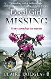 Local Girl Missing [Paperback] [Jan 01, 2016] DOUGLAS, CLAIRE