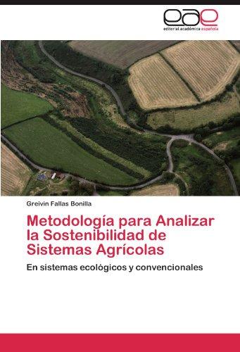 Metodología para  Analizar la Sostenibilidad de Sistemas Agrícolas por Fallas Bonilla Greivin