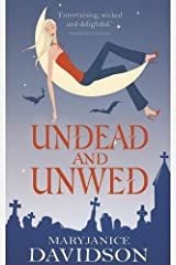 Undead And Unwed: Number 1 in series (Undead Series) Kindle Edition