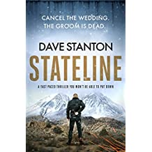 Stateline: a fast-paced thriller you won't be able to put down (Dan Reno Book 1) (English Edition)