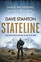 Stateline: a fast-paced thriller you won't be able to put down (Dan Reno Book 1)