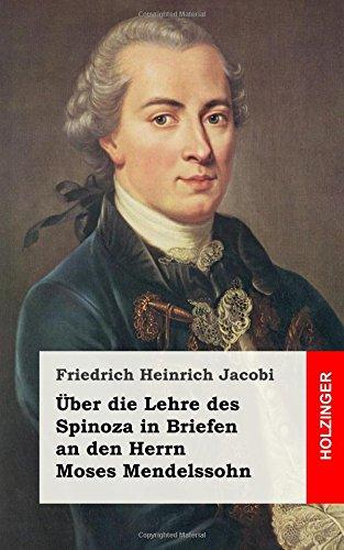 Über die Lehre des Spinoza in Briefen an den Herrn Moses Mendelssohn