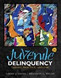 Juvenile Delinquency: Theory, Practice, and Law by Larry J. Siegel (2014-01-01)