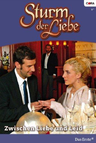Sturm der Liebe 57: wischen Liebe und Leid [Kindle Edition]