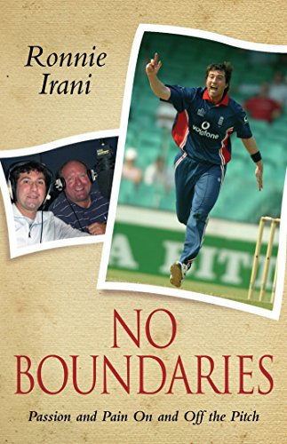 No Boundaries - Passion and Pain On and Off the Pitch (English Edition) por Ronnie Irani
