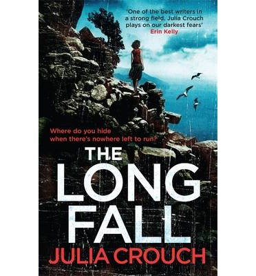 [(The Long Fall)] [ By (author) Julia Crouch ] [September, 2014]