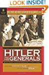 Hitler and His Generals: Military Con...