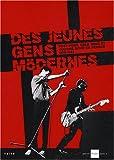 Des jeunes gens mödernes [sic] : post-punk, cold wave et culture novö en France, 1978-1983 : [exposition, Paris, Galerie du jour Agnès B., 3 avril-17 mai 2008] |