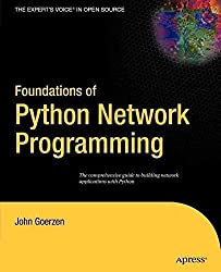 [(Foundations of Python Network Programming)] [By (author) John Goerzen] published on (September, 2004)