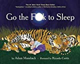 [(Go the F**k to Sleep)] [Text by Adam Mansbach ] published on (October, 2011)