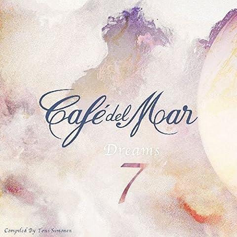 Cafe Del Mar Dreams 7 by VARIOUS ARTISTS (2015-05-04)