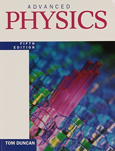 Advanced Physics 5th edition by Duncan, Tom (2000) Paperback