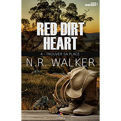 Trouver sa place: Red dirt heart, T4