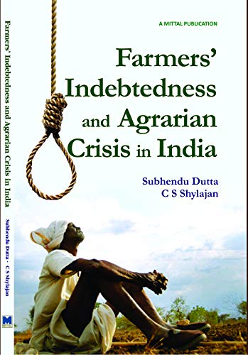 Farmer's Indebtedness and Agrarian Crisis in India [Hardcover]