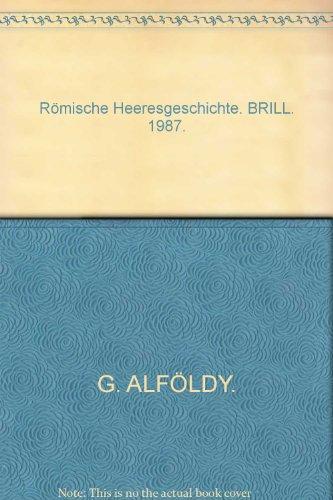 Römische Heeresgeschichte. BRILL. 1987.